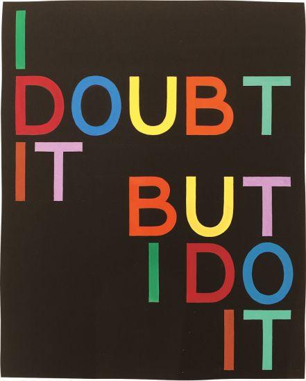 I Doubt It/But I Do It I