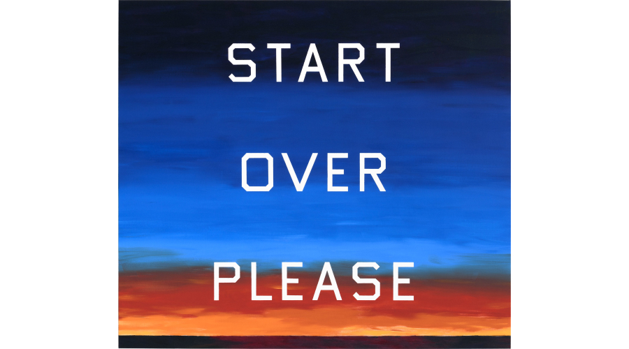 ED RUSCHA Start Over Please, 2015