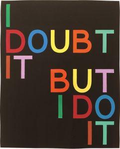 Tauba AuerbachI Doubt It/But I Do It I