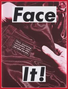 BARBARA KRUGER Face It (Red), 2007