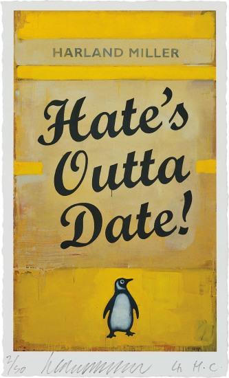 Hate's Outta Date
