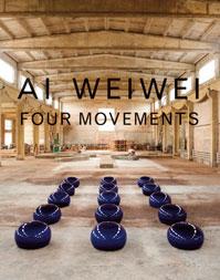 Ai Weiwei - Four Movements